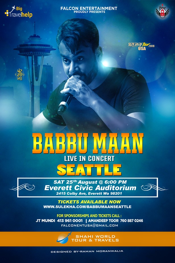 Babbu Maan Live in Concert - Seattle at Everett Civic