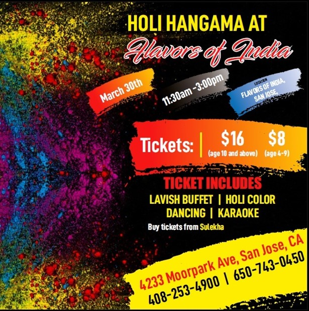 HOLI HANGAMA AT Flavors of India at Flavors of India, San
