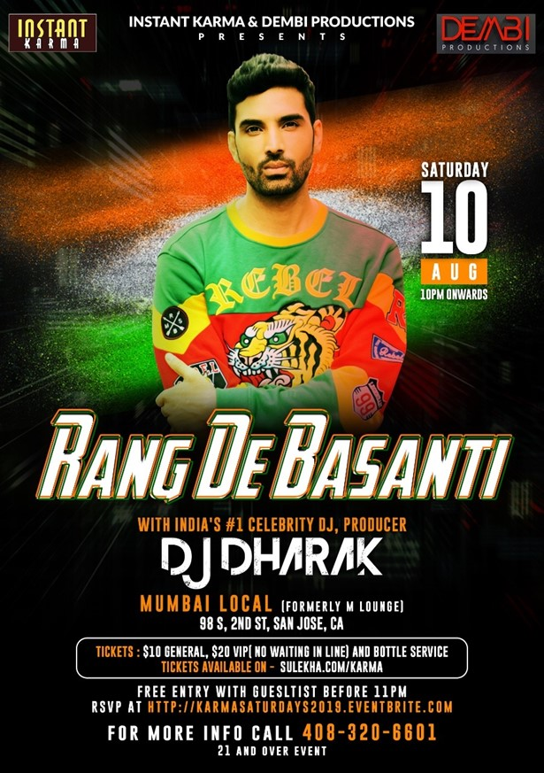 Rang De Basanthi with Dj Dharak at Mumbai Local, San Jose